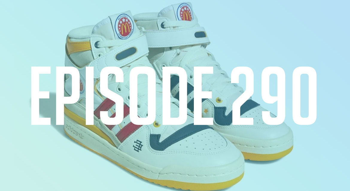 TSB Podcast: EP.290 – adidas is Making Sneakers out of